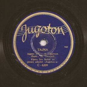 Ivo Robić – Tajna, a cover of Nat King Cole, on 78 rpm record