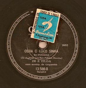 Zé e Zilda – Olha o côco Sinhá (Samba) on 78 rpmrecord