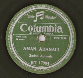 Sadan Adanali – Aman Adanali, a Turkish folk song on 78 rpm record