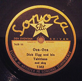 Oea-Oea, an Exotica track by Dick Elgg and his Tahitians on 78 rpm record